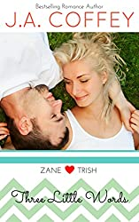 Three Little Words: A Sweet, New Adult Romance (Love by the Numbers Book 3)