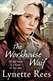 The Workhouse Waif: An uplifting romance perfect for summer reading