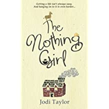 The Nothing Girl by Jodi Taylor (2014-06-07)