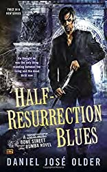 Half-Resurrection Blues (Bone Street Rumba Novel)