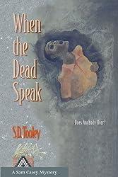 When the Dead Speak (Sam Casey Series Book 1)