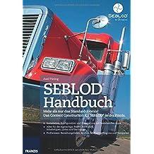 SEBLOD® Handbuch. Mehr als nur das Standard-Joomla!: Das Content Construction Kit SEBLOD® in der Praxis. by Axel Tüting (2015-10-26)
