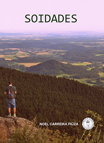 Soidades (Galician Edition) por Noel Carreira Fiúza