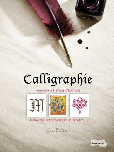 Calligraphie: Alphabets, lettres ornes, entrelacs...