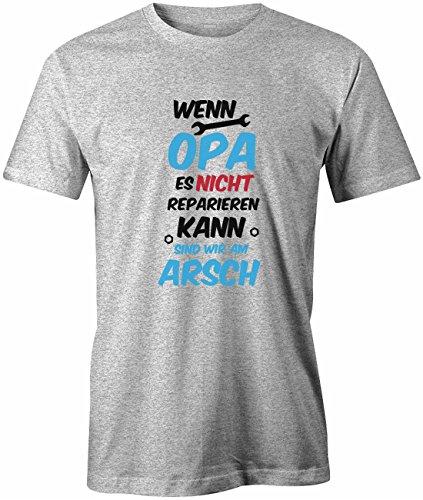 Wenn Opa es nicht reparieren kann sind wir am Arsch - Herren T-Shirt in Grau Meliert by Jayess Gr. L