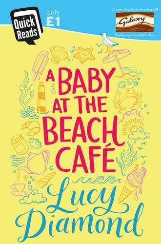 A Baby at the Beach Cafe (Quick Reads 2016)