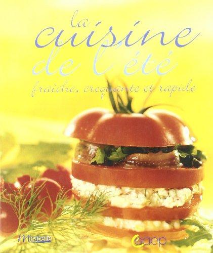 La cuisine de l'été par Laurent Morel