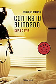 Contrato blindado par Kyra Davis