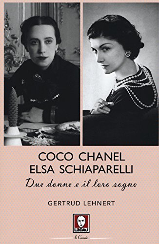 coco channel and elsa schiaparelli