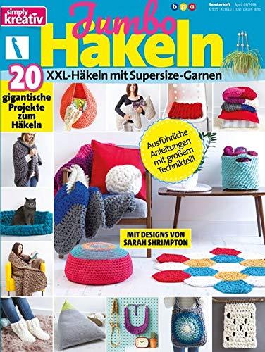 simply kreativ - Jumbo Häkeln, Vol 1. - XXL Häkeln mit Supersize-Garnen