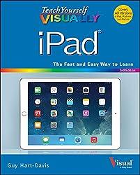 Teach Yourself VISUALLY iPad: Covers iOS 8 and all models of iPad, iPad Air, and iPad mini (Teach Yourself VISUALLY (Tech))