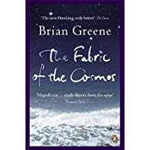 The Fabric of the Cosmos: Space, Time and the Texture of Reality (Penguin Celebrations)