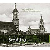 Sendling (Zeitreise ins alte München)
