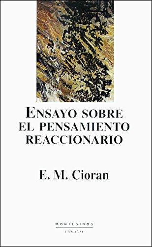 Ensayo sobre el pensamiento reaccionario por Emile Michel Cioran