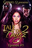 Tale of 2 Thugz Episode 1 (English Edition)