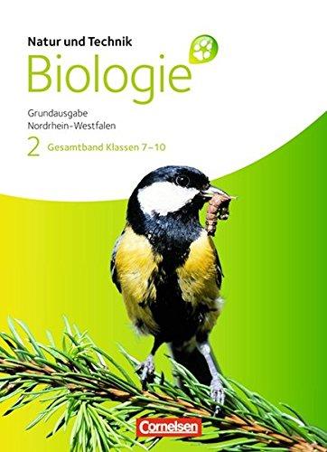 Natur und Technik - Biologie (Ausgabe 2011) - Grundausgabe Nordrhein-Westfalen: Gesamtband - Schülerbuch