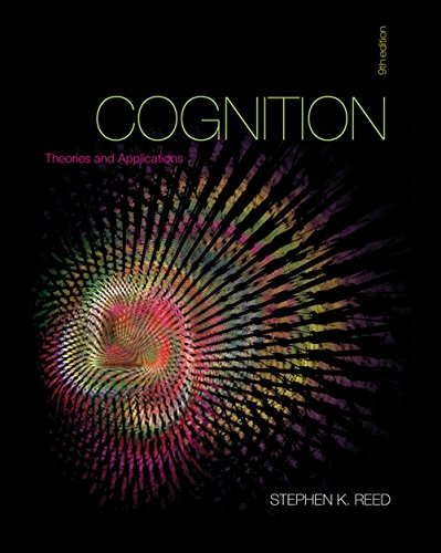 Cognition: Theories and Applications par Stephen K Reed