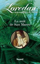 La nuit de San Marco : Les mystères de Venise T2 (Littérature Française)