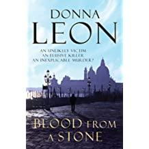 Blood From A Stone: (Brunetti 14) (Commissario Brunetti) (English Edition)