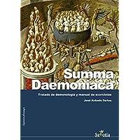 Summa Daemoniaca: Tratado de demonología y manual de exorcistas (Opinion Y Ensayo)