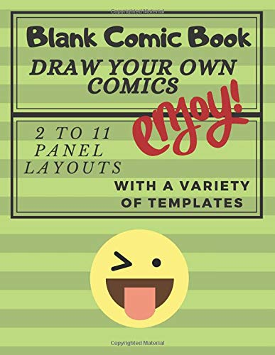 Blank Comic Book for Kids with Variety of Templates: Draw Your Own Comics - Express Your Kids or Teens Talent and Creativity with This Lots of Pages ... Pages) (Jacky Diamonds Comic Books, Band 2)