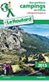 Guide du Routard Nos meilleurs campings en France 2015