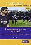 La Preparación ¿Física? en el fútbol