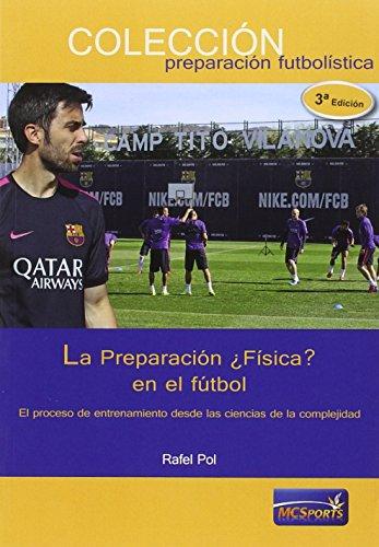 La Preparación ¿Física? en el fútbol por Rafel Pol