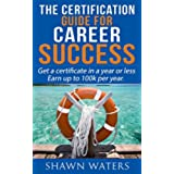 Career Success: Certification Guide (Winning the Game Book 1) (English Edition)