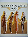Metropolen machen Mode: Haute Couture der Zwanziger Jahre