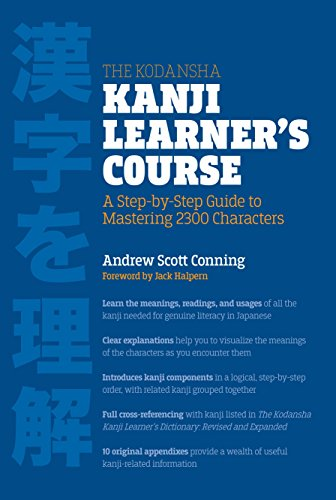 The Kodansha Kanji Learner's Course: A Step-by-Step Guide to Mastering 2,300 Characters por Andrew Scott Conning