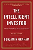 Intelligent Investor: The Definitive Book on Value Investing - A Book of Practical Counsel