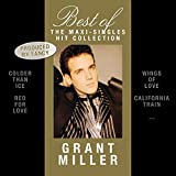 Songtexte von Grant Miller - Best Of: The Maxi-Singles Hit Collection