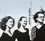 Hamlet Echoes : Mélodies pour mezzo, alto & piano