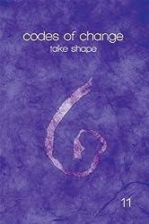 codes of change: take shape (English Edition)