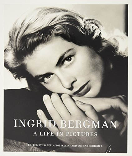 Ingrid Bergman: A Life in Pictures
