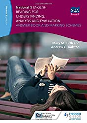 National 5 English: Reading for Understanding, Analysis and Evaluation Answer Book and Marking Schemes