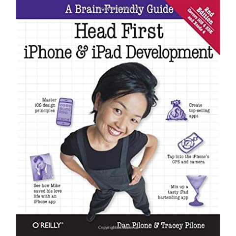 Head First iPhone and iPad Development: A Learner's Guide to Creating Objective-C Applications for the iPhone and