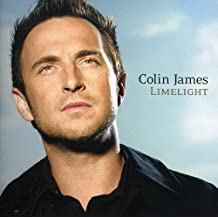 Limelight by Colin James (2005-10-04)