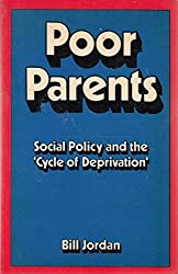 Poor Parents: Social Policy and the