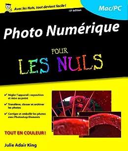 Photo numérique Pour les Nuls, 15e par [ADAIR KING, Julie]