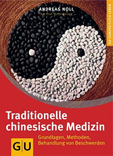 Traditionelle Chinesische Medizin (GU Altproduktion KGSPF)
