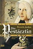 Die Pestärztin: Historischer Roman bei Amazon kaufen