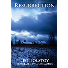 Resurrection (perfect layout, illustrated, annotated) (English Edition)