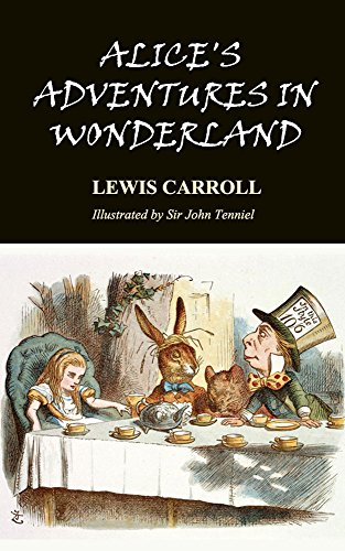 alices-adventures-in-wonderland-complete-and-unabridged-with-illustrations-by-sir-john-tenniel-engli
