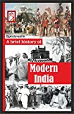 Advent of the Europeans in India and the British consolidation of power in India besides incorporating additional information under several chapters. There are also chapters on the challenges that a newly independent nation faced in the wake of a bru...