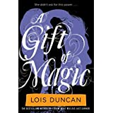 A Gift of Magic by Lois Duncan (2012-06-19)