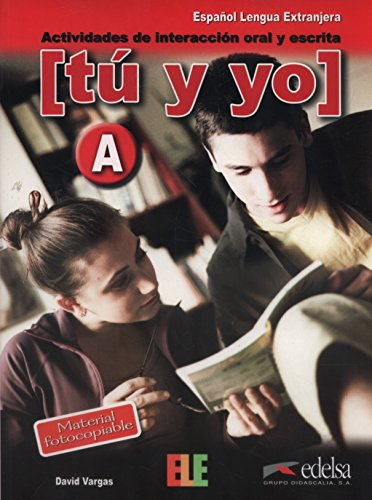 Tú y yo nivel A (Material Complementario - Jóvenes Y Adultos - Tú Y Yo  - Nivel A1-A2) por David Vargas Vargas