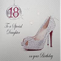 WHITE COTTON CARDS 18 to A Special Daughter Handmade 18th Birthday Card (Sparkly Shoe)