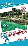 Guide du Routard Québec, Ontario et Pro...